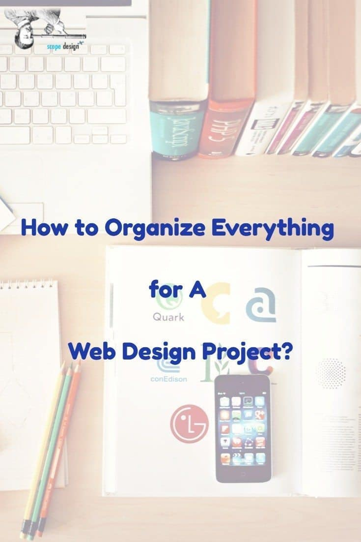 How to Organize Everything for A Web Design Project via @scopedesign
