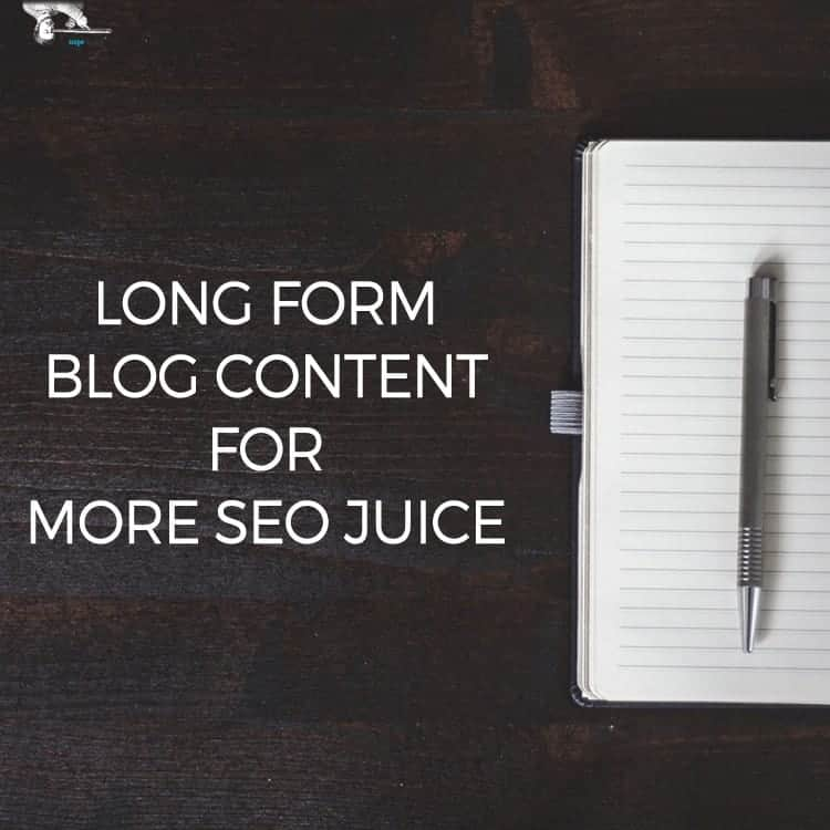 Long Form Blog Content Can Translate To More SEO Juice via @scopedesign