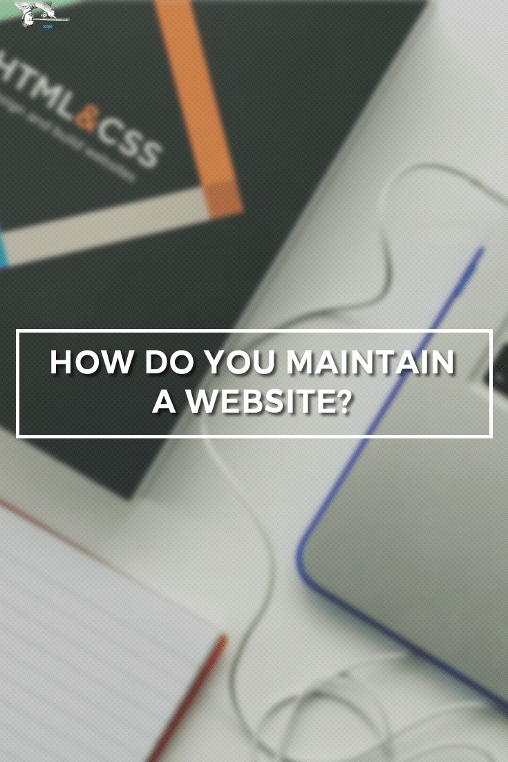 Maintaining a website is about keeping things fresh, working and optimized. It does not take a lot of time, but it does require effort. via @scopedesign