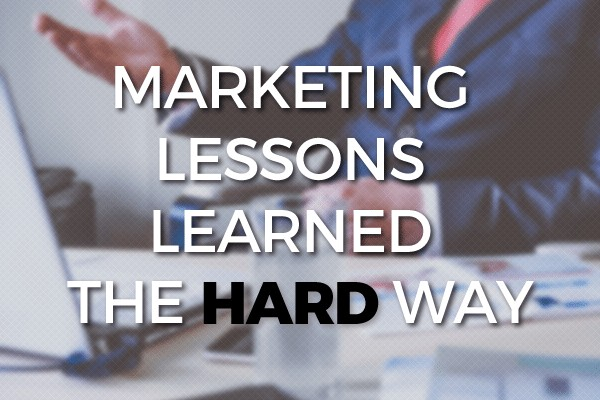 Marketing Lessons Learned Post