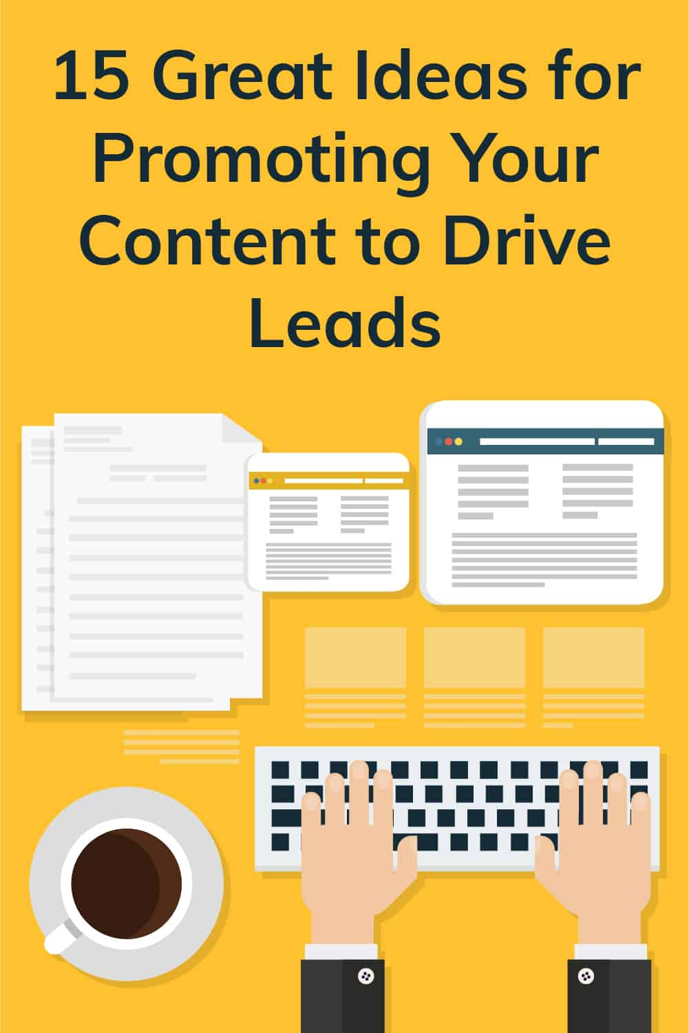 Promoting your content and generating leads doesn't need to be difficult. The ideas here will help you jump-start your content game! via @scopedesign