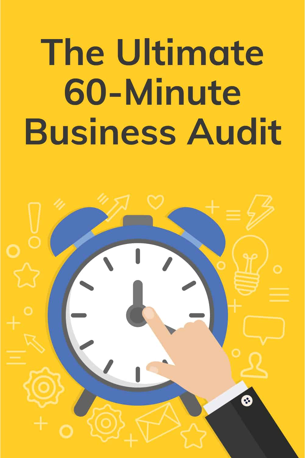 The Ultimate 60-Minute Business Audit via @scopedesign